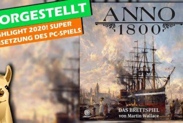 ► Highlight 2020: Anno 1800 vorgestellt / Brettspiel / deutsch