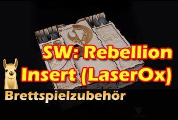► Star Wars Rebellion Insert (LaserOx) / Brettspielzubehör #20 / SpieLama