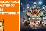 V-COMMANDOS - Inglourious Basterds als Brettspiel?! / Rezension