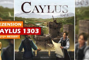 ► Caylus (Neuauflage - 1303) / Rezension / Brettspiel