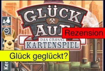 Glück Auf - Das große Kartenspiel / Anleitung & Rezension / SpieLama