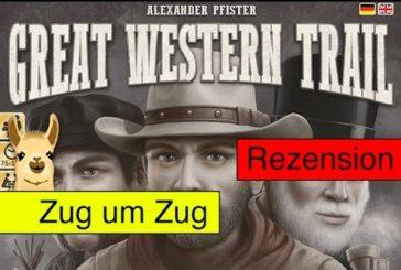 Great Western Trail (Brettspiel) / Anleitung & Rezension / SpieLama