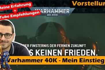 ► Mein Einstieg in die Welt von Warhammer40000 / Überblick / Tabletop / Deutsch