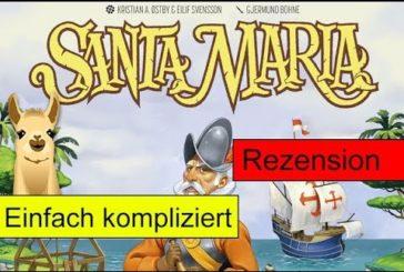 Santa Maria / Anleitung & Rezension / SpieLama