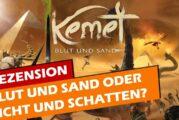 ► Kemet Blut und Sand oder Licht und Schatten? / Rezension / Brettspiel
